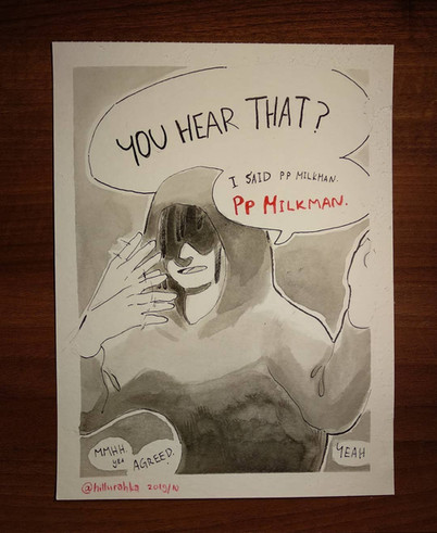 PP Milk Man, the pain gravy phantom