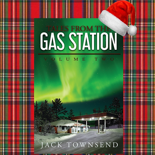 Tales from the Gas Station: Volume Two SIGNED