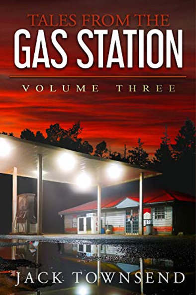 Tales from the Gas Station: Volume Three SIGNED