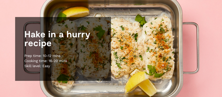 HAKE IN A HURRY