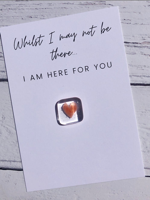 "Kindness Cards - ""Whilst I may not be there, I am here for you"""