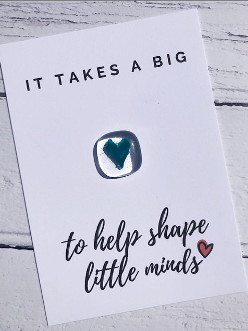 "Kindness Cards - ""It takes a big heart to help shape little minds"""