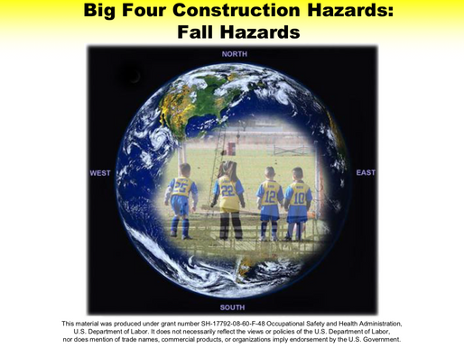 Big Four Construction Hazards: Fall Hazards
