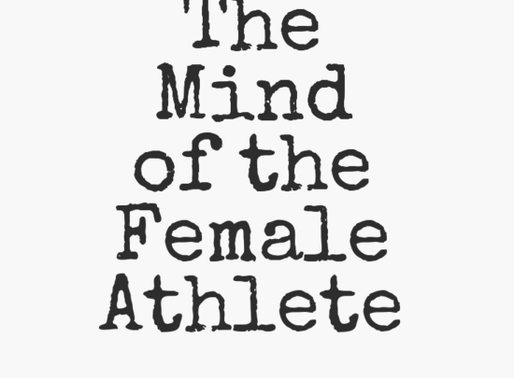 THE MIND OF THE FEMALE ATHLETE