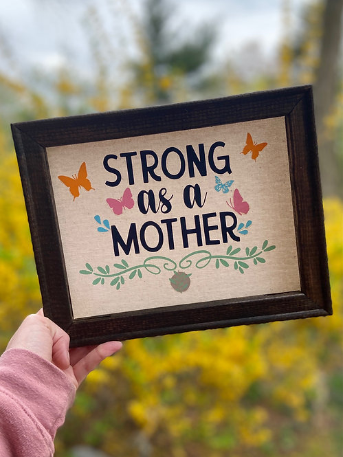 Strong As A Mother Wall Hanging