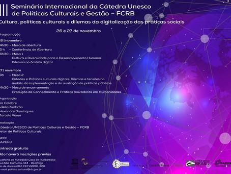 Seminário Internacional da Cátedra UNESCO de Políticas Culturais e Gestão