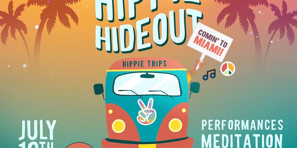 Hippie Hideout: Miami