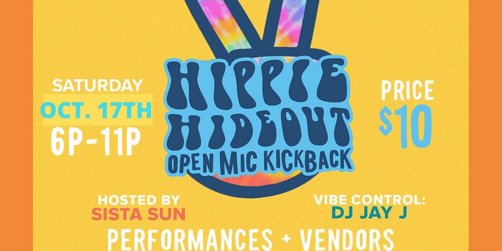 Hippie Hideout: Open Mic Kickback