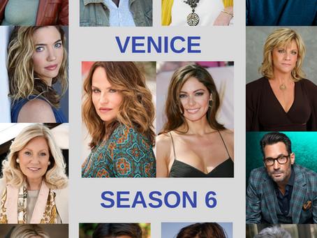 Venice Season 6!