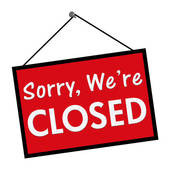Closed for Today