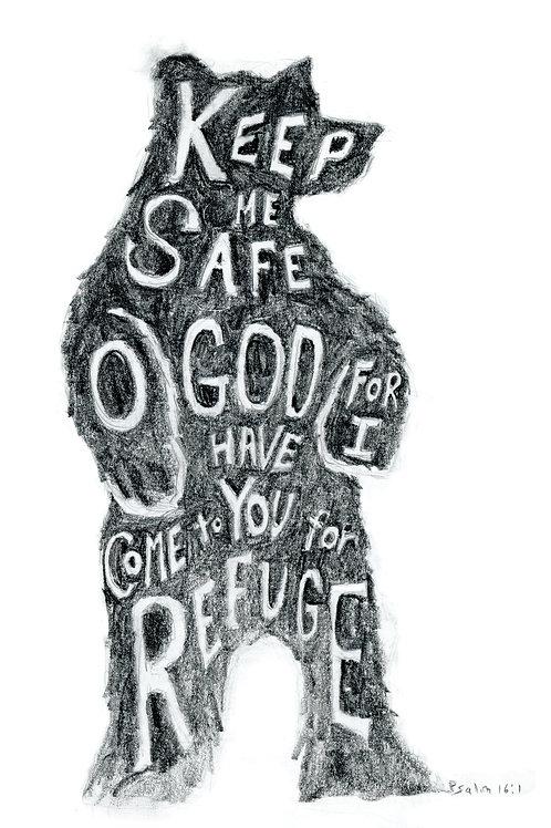 You keep me safe bear print