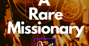A Rare Missionary