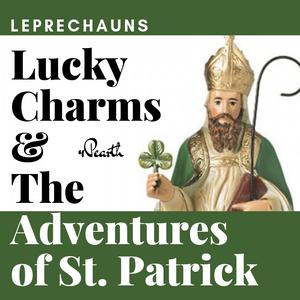 St. Patrick Podcast