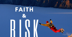 Risk: The Key To Increased Faith