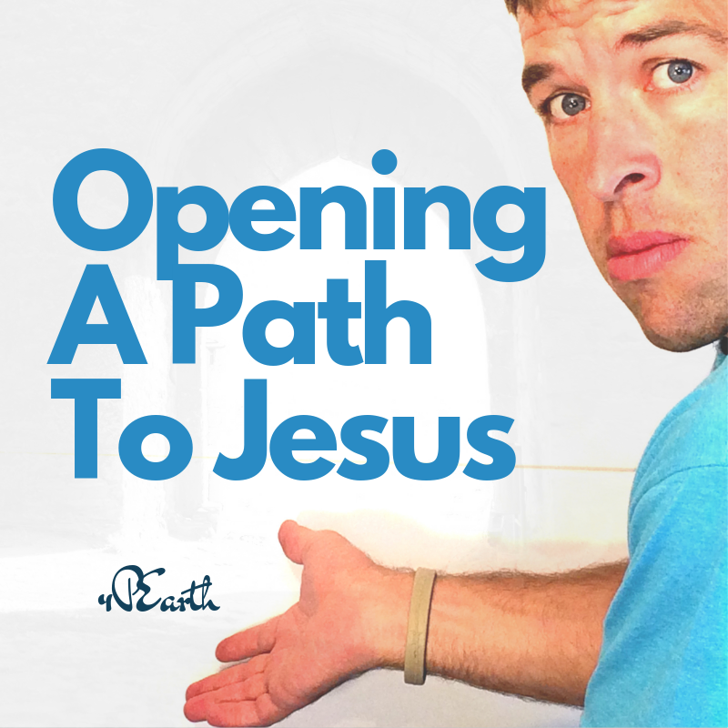Opening a Path to Jesus
