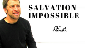 Salvation Impossible