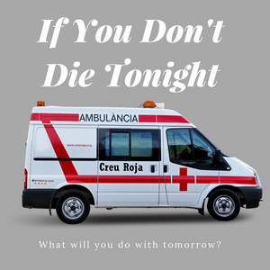 If You Don't Die Tonight