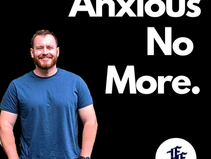 Turn Your Anxiety Into Revival