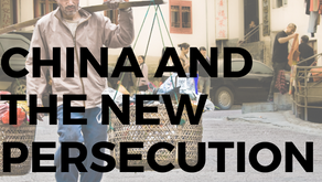 China and the New Persecution