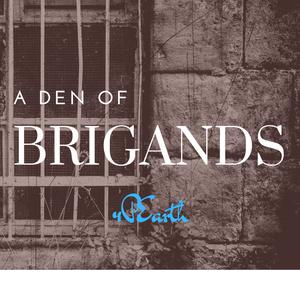 Den of Brigands?