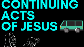 The Continuing Acts of Jesus
