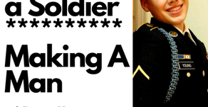 Breaking a Solider // Making a Man