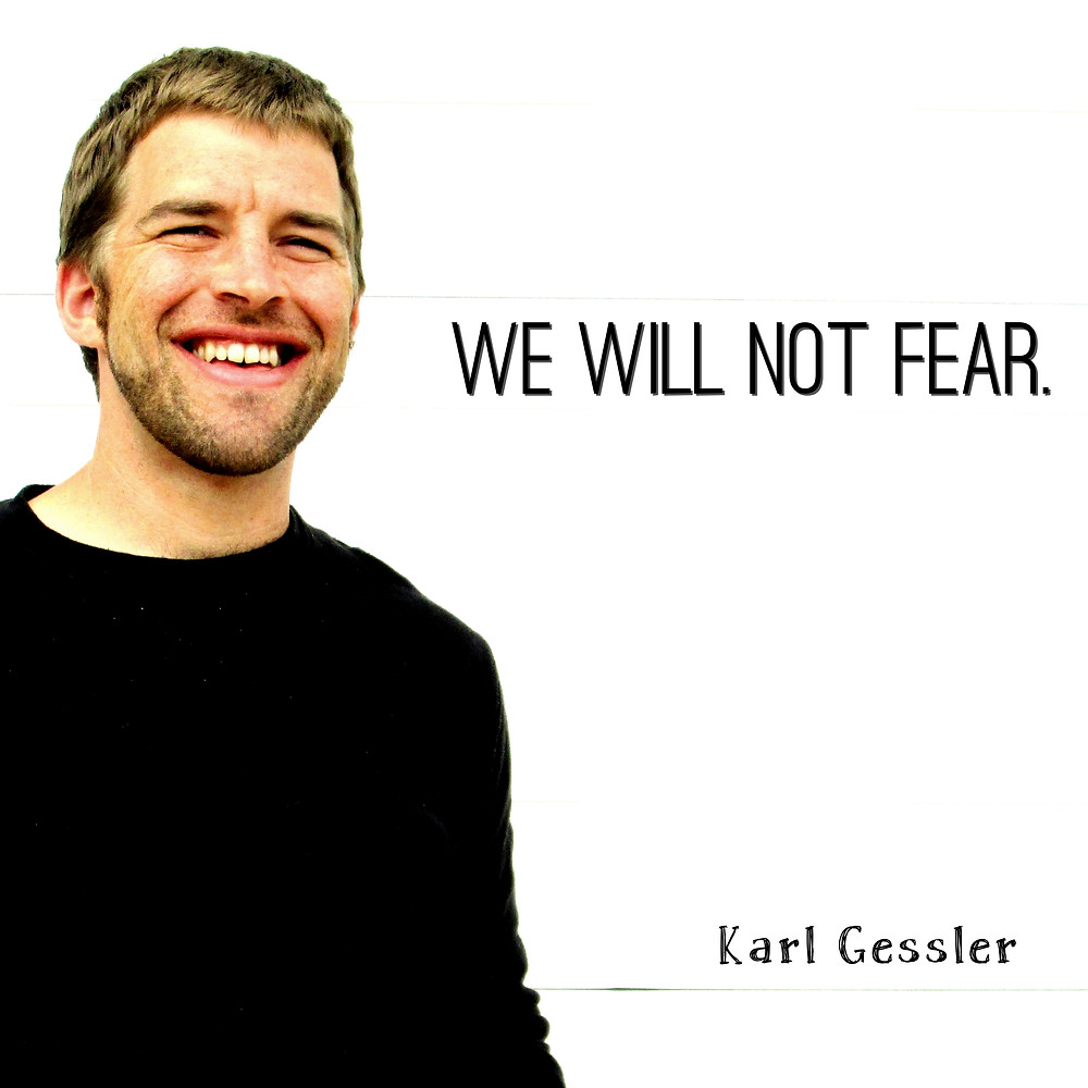 We Will Not Fear