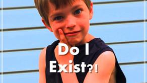 Do I Exist?!