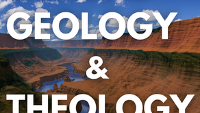 Genesis, Geology, & Theology Part 1