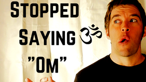 "Why I Stopped Saying ""Om"""