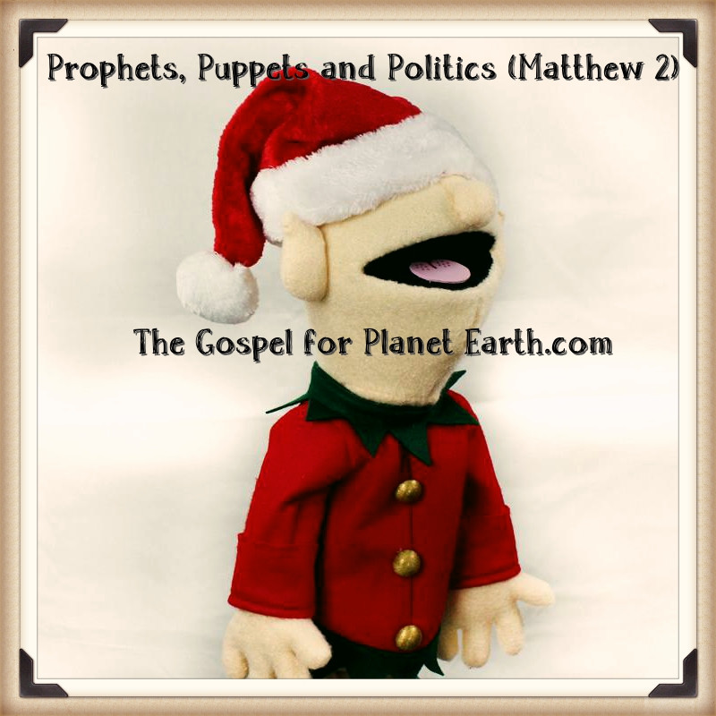 Prophets, Puppets, and Politics
