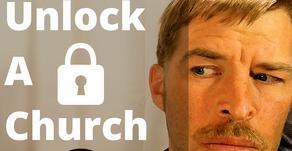 How To Unlock a Church