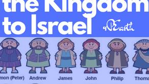 Restoring the Kingdom to Israel