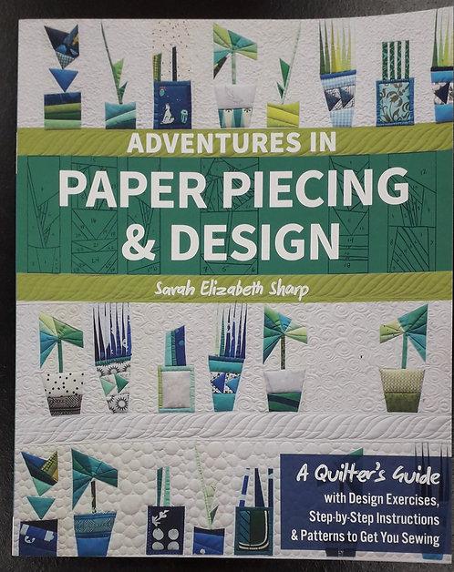 Adventures In Paper Piecing And Design - Sarah Elizabeth Sharp