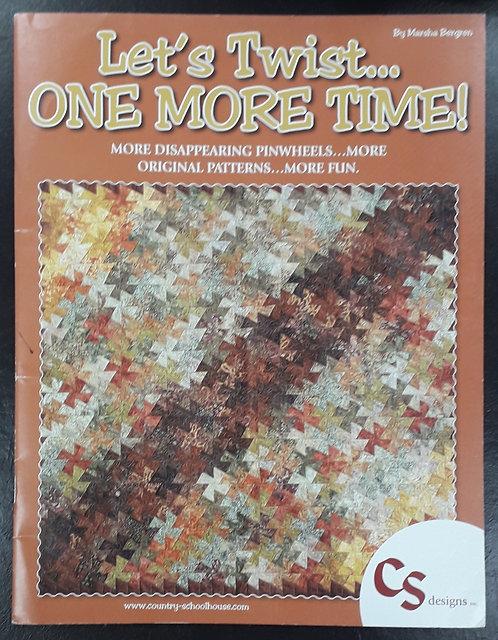 Let's Twist One More Time - Marsha Bergren