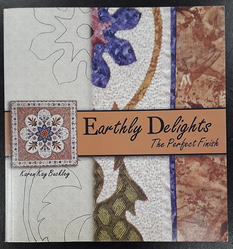 Earthly Delights The Perfect Finish - Karen Kay Buckley