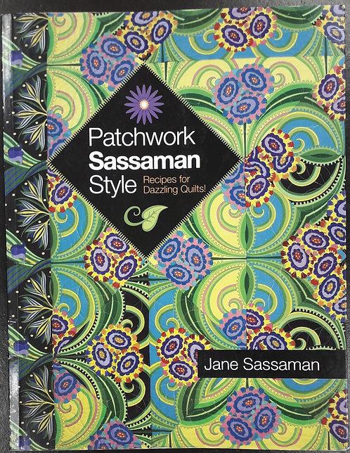 Patchwork Sassaman Style - Jane Sassaman