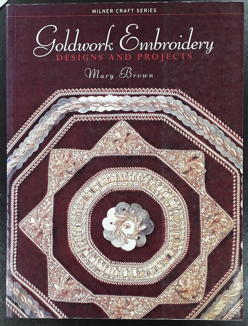 Goldwork Embroidery - Mary Brown