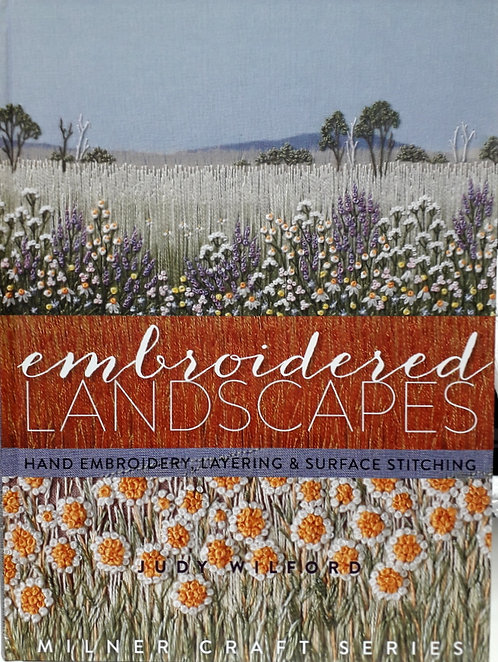 Emroidered Landscapes by Judy Wilford
