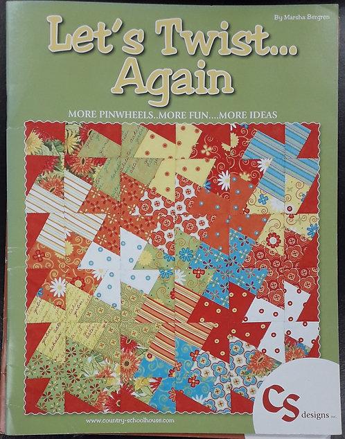 Let's Twist Again - Marsha Bergren