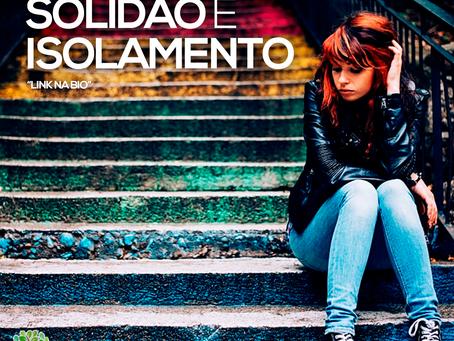 A diferença entre solidão e isolamento