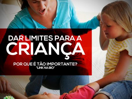 Dar limites para a criança. Por que é tão importante?