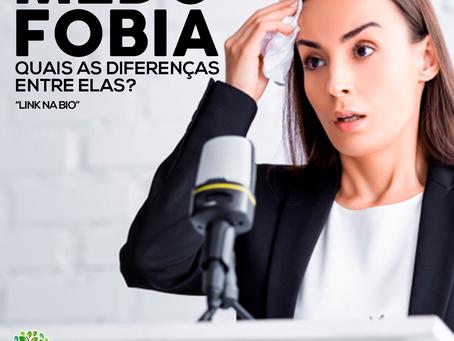 Quais as diferenças entre medo e fobia?