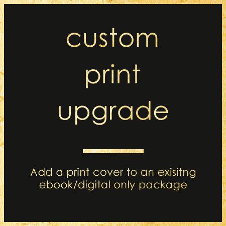 Custom Print Upgrade