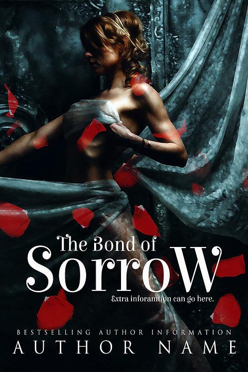 The Bond of Sorrow