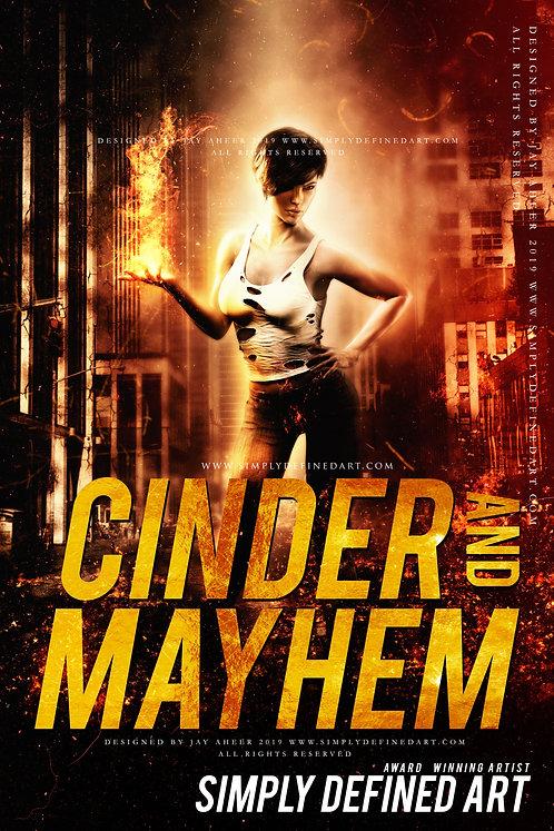 Cinder and Mayhem