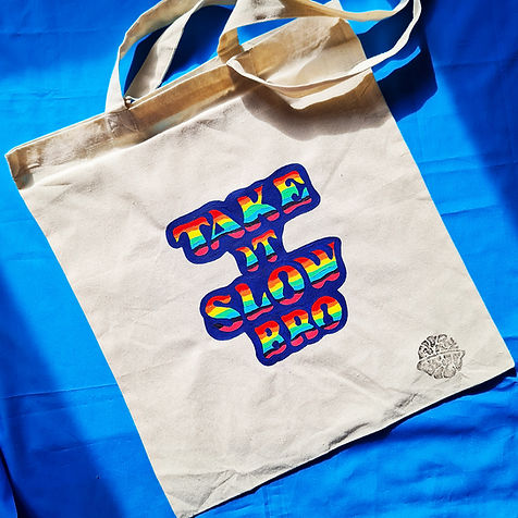 'Take It Slow Bro' Hand-Painted Natural Cotton Tote Bag