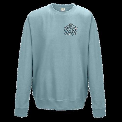 Stay Safe Sweatshirt