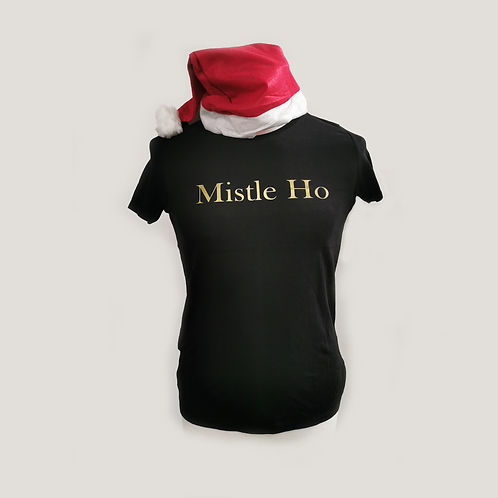 Mistle Ho Christmas T-shirt