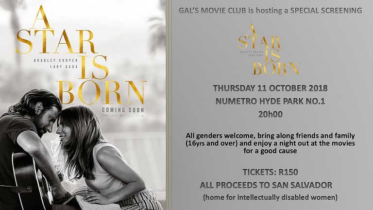A Star is Born - Special Screening - Nu Metro Hyde Park (SOLD OUT)